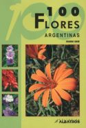 View larger image of '100 Flores Argentinas - Spanish Language'