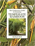 View larger image of 'Gardener's Guide to Growing Temperate Bamboos'