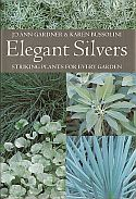 View larger image of 'Elegant Silvers - Striking Plants for Every Garden'