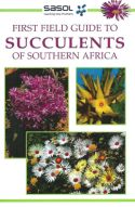 View larger image of 'SASOL First Field Guide to Succulents of Southern Africa'