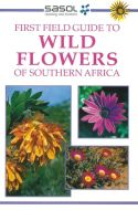 View larger image of 'Wildflowers of Southern Africa (Sasol First Field Guide)'