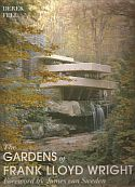 View larger image of 'The Gardens of Frank Lloyd Wright'
