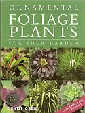 View larger image of 'Ornamental Foliage Plants for Your Garden'