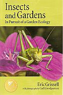View larger image of 'Insects and Gardens - In Pursuit of a Garden Ecology'