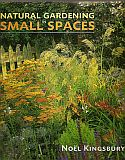 View larger image of 'Natural Gardening in Small Spaces'