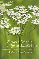 View larger image of 'Parsleys, Fennels and Queen Anne's Lace - herbs and ornamentals from the Umbel Family'