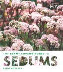 View larger image of 'The Plant Lover's Guide to Sedums'