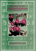 View larger image of 'Studies in the Opuntioideae (Cactaceae)  - includes Andean Opuntia & Tephrocacti. Succulent Plant Research Volume 6'