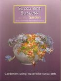 View larger image of 'Succulent Success in the Garden'