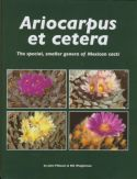 View larger image of 'Ariocarpus et cetera - The special smaller genera of Mexican Cacti'