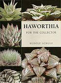 View larger image of 'Haworthia for the Collector'